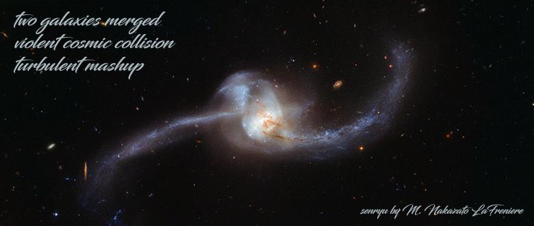 Daily Haiku / Senryu : When galaxies collide