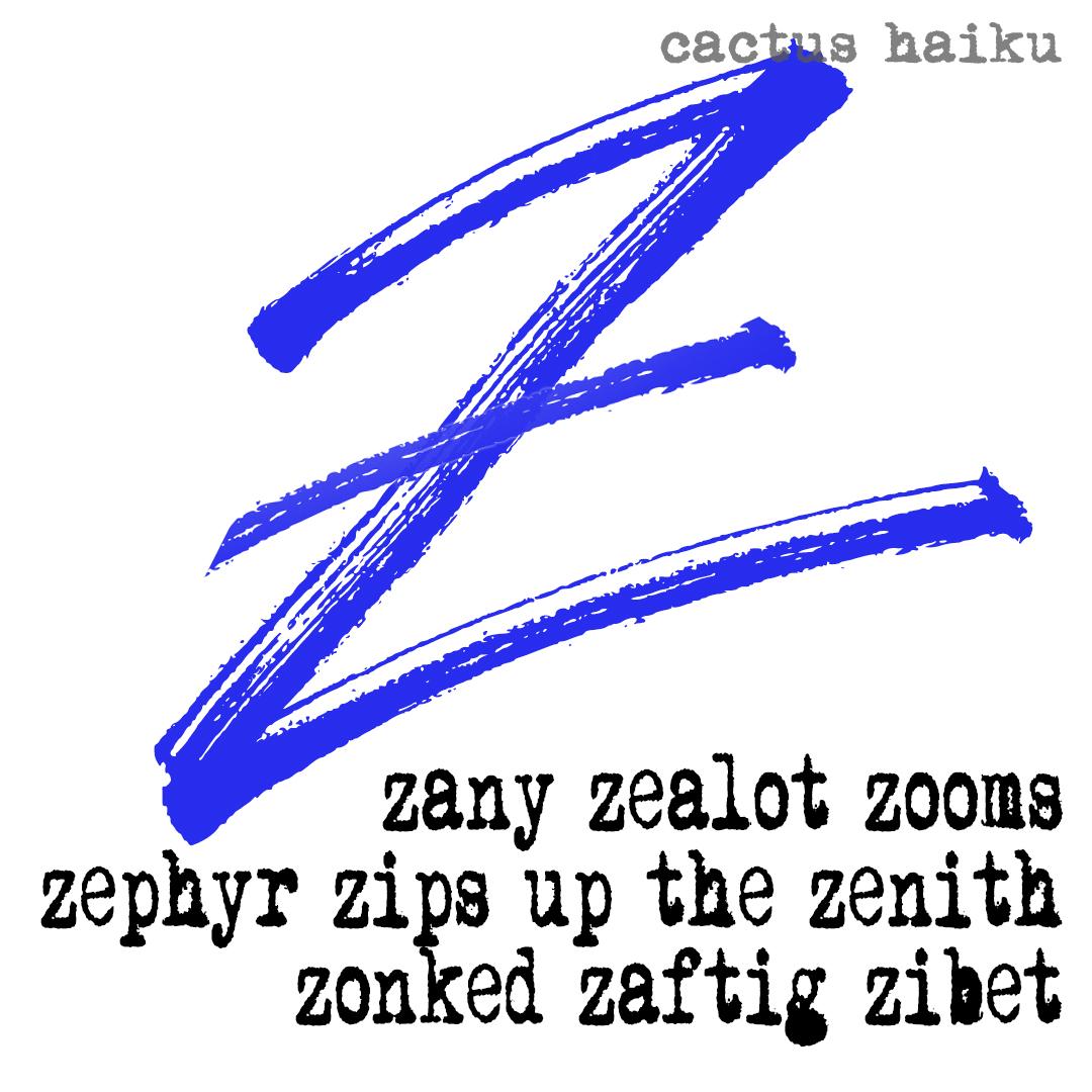 Z haiku / senryu by M. LaFreniere, Cactus Haiku